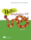 Hello Raspberry Pi! - Book