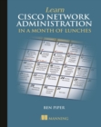 Learn Cisco in a Month of Lunches - Book