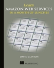 Learn Amazon Web Services in a Month of Lunches - Book