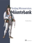 Testing Microservices with Mountebank - Book