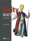 Unity in Action, Second Edition : Multiplatform game development in C# - Book