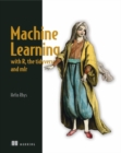 Machine Learning with R, tidyverse, and mlr - Book
