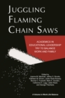 Juggling Flaming Chain Saws - eBook