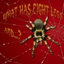 What has Eight Legs and...? - eBook
