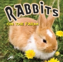 Rabbits On The Farm - eBook
