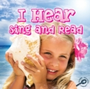 I Hear Sing and Read - eBook