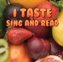 I Taste Sing and Read - eBook