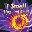 I Smell Sing and Read - eBook
