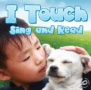 I Touch Sing and Read - eBook