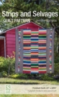 Strips and Selvages Quilt Pattern - Book