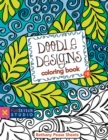 Doodle Designs Coloring Book : 18 Fun Designs + See How Colors Play Together + Creative Ideas - eBook