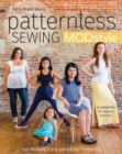 Patternless Sewing MOD Style : 24 Garments for Women and Girls - Book