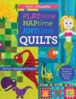 Playtime, Naptime, Anytime Quilts : 14 Fun Applique Projects - eBook