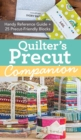 Quilter's Precut Companion : Handy Reference Guide + 25 Precut-Friendly Blocks - Book