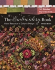 The Embroidery Book : Visual Resource of Color & Design - Book