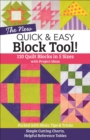 The NEW Quick & Easy Block Tool! : 110 Quilt Blocks in 5 Sizes with Project Ideas - Packed with Hints, Tips & Tricks - Simple Cutting Charts & Helpful Reference Tables - eBook