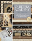 Quilter's Academy Vol. 5 - Masters Year : A Skill-Building Course in Quiltmaking - eBook
