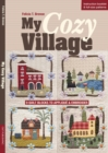 My Cozy Village : 9 Quilt Blocks to Applique & Embroider - eBook