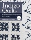 Indigo Quilts : 30 Quilts from the Poos Collection - History of Indigo - 5 Projects - eBook