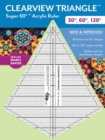 Clearview Triangle Super 60 Degrees Acrylic Ruler : New and Improved - Book