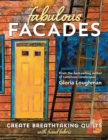 Fabulous Facades-Create Breathtaking Quilts with Fused Fabric - eBook