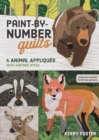 Paint-by-Number Quilts : 4 Animal Appliques with Vintage Style - Book