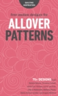 Free-Motion Designs for Allover Patterns : 75+ Designs from Natalia Bonner, Christina Cameli, Jenny Carr Kinney, Laura Lee Fritz, Cheryl Malkowski, Bethany Pease, Sheila Sinclair Snyder and Angela Wal - Book