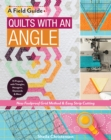 Quilts with an Angle : New Foolproof Grid Method & Easy Strip Cutting; 15 Projects with Triangles, Hexagons, Diamonds & More - eBook
