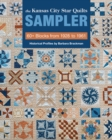 The Kansas City Star Quilts Sampler : 60+ Blocks from 1928 to 1961 - Book