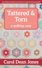 Tattered & Torn : A Quilting Cozy - eBook