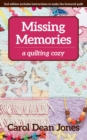 Missing Memories : A Quilting Cozy - eBook