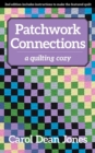 Patchwork Connections : A Quilting Cozy - eBook