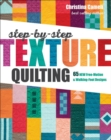 Step-by-Step Texture Quilting : 65 New Free-Motion & Walking-Foot Designs - eBook
