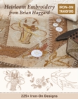 Heirloom Embroidery from Brian Haggard : 225+ Iron-on Designs - Book
