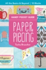Paper Piecing Handy Pocket Guide : All the Basics & Beyond, 10 Blocks - eBook