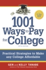 1001 Ways to Pay for College : Strategies to Maximize Financial Aid, Scholarships and Grants - eBook