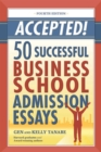 Accepted! 50 Successful Business School Admission Essays - eBook