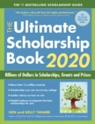 The Ultimate Scholarship Book 2020 : Billions of Dollars in Scholarships, Grants and Prizes - eBook