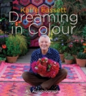 Dreaming in Colour : An Autobiography - Book