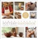 Simon Leach's Pottery Handbook : A Comprehensive Guide to Throwing Beautiful, Functional Pots - Book