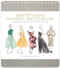 Gertie's New Fashion Sketchbook:Indispensable Figure Templates fo : Indispensable Figure Templates for Body-Positive Design - Book