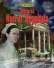 Shuttered Horror Hospitals - eBook