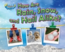 How Are Rain, Snow, and Hail Alike? - eBook