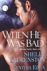 When He Was Bad - eBook