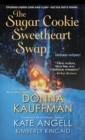 The Sugar Cookie Sweetheart Swap - eBook