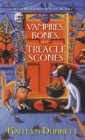 Vampires, Bones and Treacle Scones - eBook