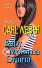 Baby Momma Drama - eBook
