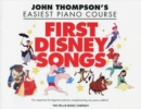 John Thompson's Easiest Piano Course : First Disney Songs - Book