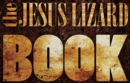 The Jesus Lizard Book - eBook