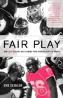 Fair Play : How LGBT Athletes Are Claiming Their Rightful Place in Sports - eBook
